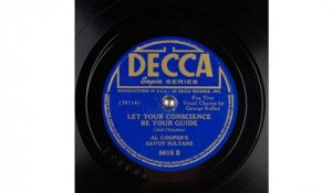 Al Cooper's Savoy Sultans - Let Your Conscience Be Your Guide (1941)