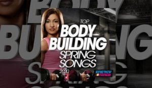 E4F - Top Body Building Spring Songs 2020 - Fitness & Music 2020