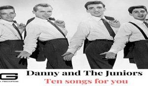 Danny & The Juniors - School Boy romance