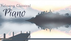 Classical Music - Peaceful, Relaxing Classical Piano