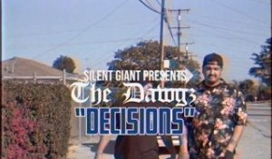 The Dawgz - Decisions