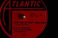Ruth Brown and her Rhythmakers - Ever Since My Baby's Been Gone