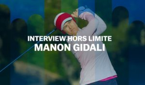 Interview Hors Limite : Manon Gidali