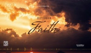 Bush Man - Faith