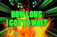 Eddie Tan-Tan Thornton - How Long I Gotto Wait