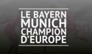Finale - Le Bayern champion d'Europe