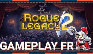 ROGUE LEGACY 2 - On AFFRONTE un BOSS ! GAMEPLAY FR