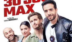 30 JOURS MAX Film Bande-Annonce