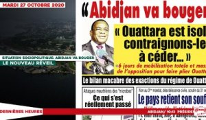 Le titrologue du mardi 27 Octobre 2020/  Situation sociopolitique: abidjan va bouger