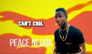 Peace Negga Ft. Richam, Kwasat - Can't Cool