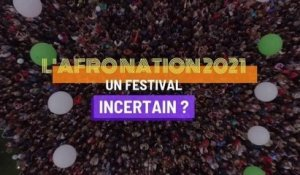 L'Afro nation 2021, un festival incertain ?