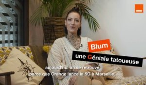 Les 5G de Marseille - Episode #2 - Blum - Orange