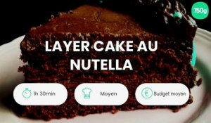 Layer cake au Nutella
