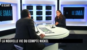 BE SMART - L'interview de Marie Degrand Guillaud (Nickel) par Stéphane Soumier