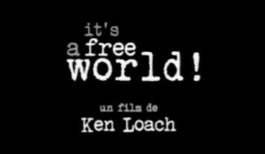 IT'S A FREE WORLD (VO-ST-FRENCH) Streaming MP4 (2007)