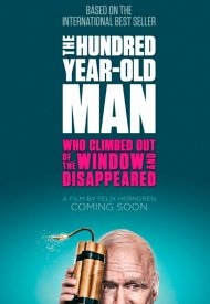 Affiche de The 100 year-old man who climbed out the window and disappeared