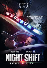 Affiche de Night Shift: Patrouille de nuit