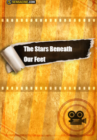 Affiche de The Stars Beneath Our Feet