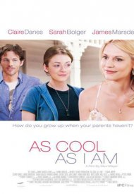 Affiche de As Cool as I Am