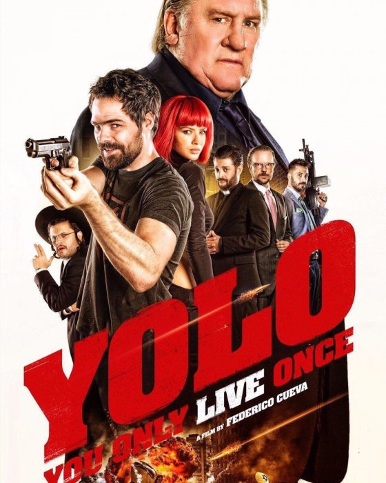 Yolo You Only Live Once : Affiche