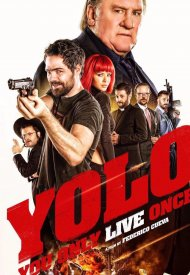 Affiche de Yolo You Only Live Once