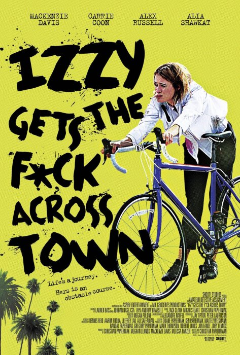 Izzy Gets the F*ck Across Town : Affiche