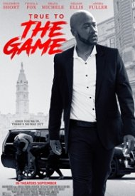 Affiche de True To The Game