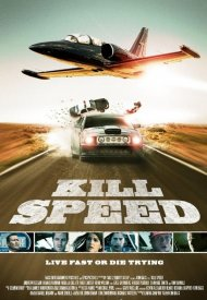 Affiche de Kill Speed