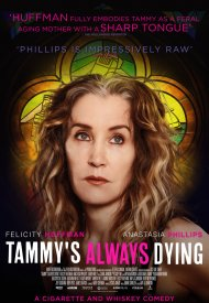 Affiche de Tammy's Always Dying