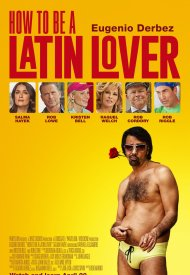 Affiche de How To Be a Latin Lover