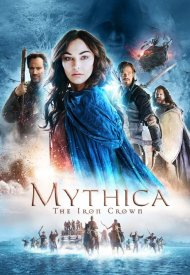 Affiche de Mythica: The Iron Crown