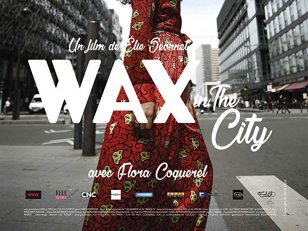 Wax in the City