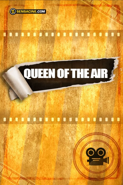 Queen Of The Air : Affiche