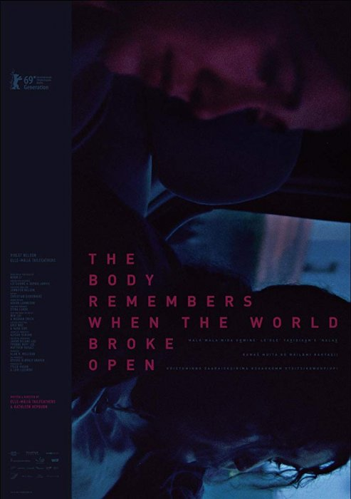 The Body Remembers When the World Broke Open : Affiche