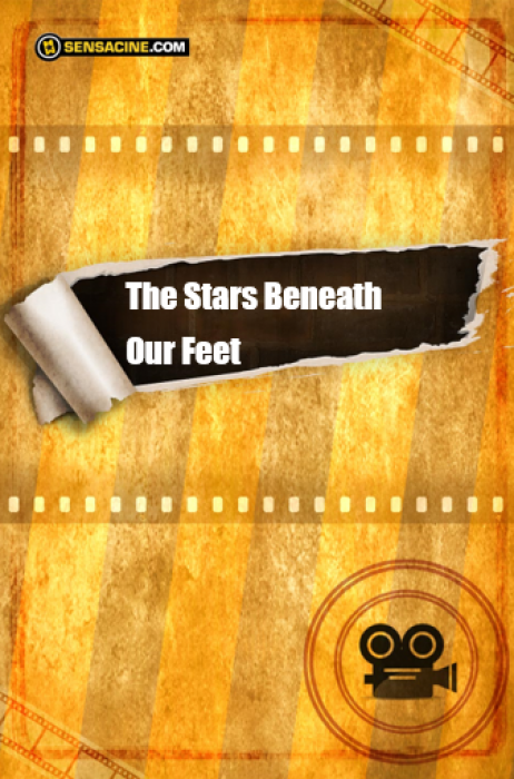 The Stars Beneath Our Feet : Affiche