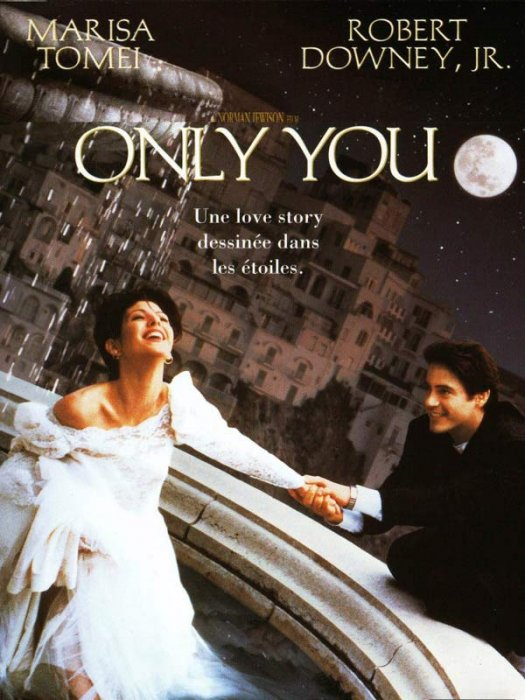 Only You : Affiche Marisa Tomei, Norman Jewison, Robert Downey Jr.