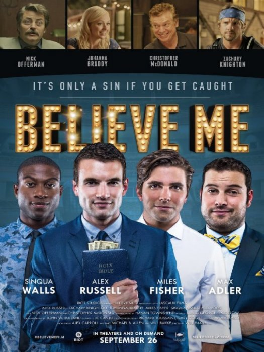 Believe Me : Affiche