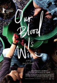 Affiche de Our Blood Is Wine