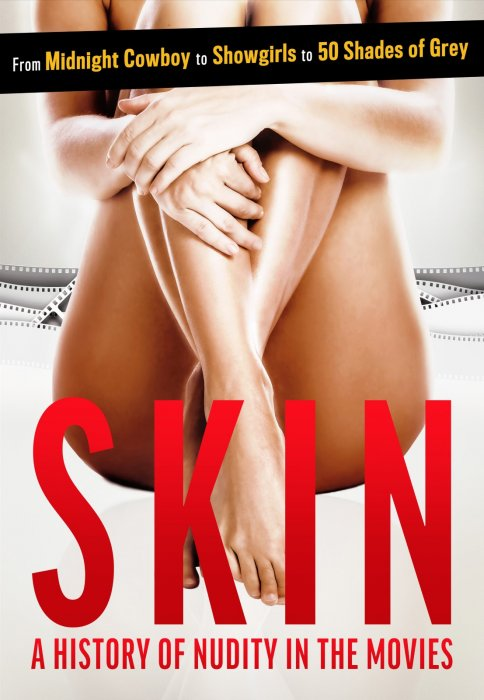 Skin : A History Of Nudity In The Movies : Affiche