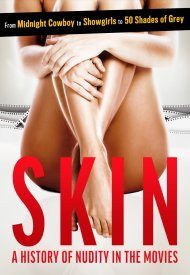 Affiche de Skin : A History Of Nudity In The Movies