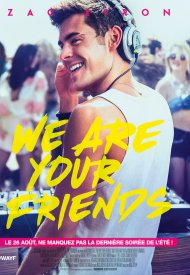 Affiche de We Are Your Friends