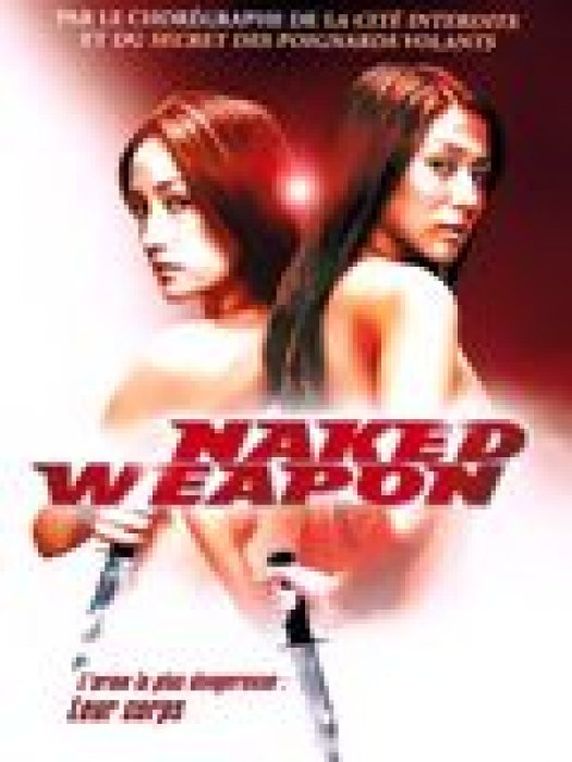 Naked weapon : Affiche