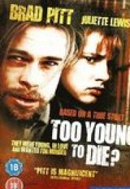 Affiche de Too Young to Die?