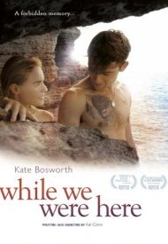 Affiche de And While We Were Here