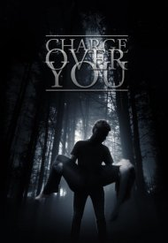 Affiche de Charge Over You