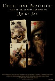 Affiche de Deceptive Practices: The Mysteries and Mentors of Ricky Jay