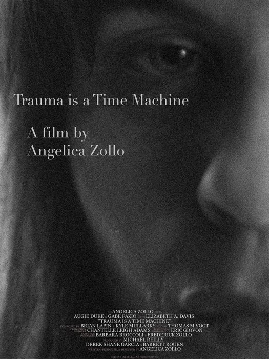 Trauma is a Time Machine : Affiche