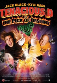 Affiche de Tenacious D in : The Pick of Destiny