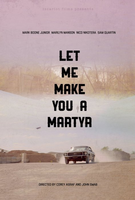Let Me Make You A Martyr : Affiche