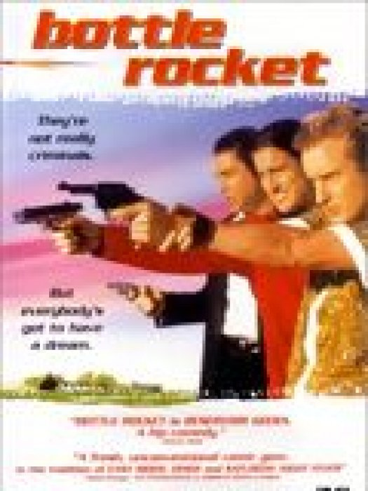 Bottle Rocket : Affiche